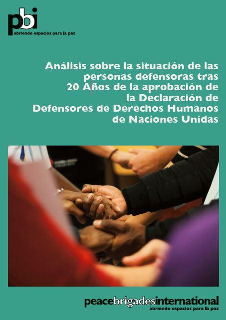 Análisis sobre la situación de las personas defensoras tras 20 Años de la aprobación de la Declaración de Defensores de Derechos Humanos de Naciones Unidas.JPG
