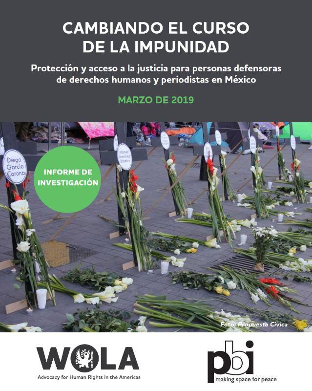 Bericht Mexikos Mechanismen zum Schutz von Menschenrechtsverteidiger_innen und Journalist_innen - Fortschritte und Herausforderungen von pbi und WOLA