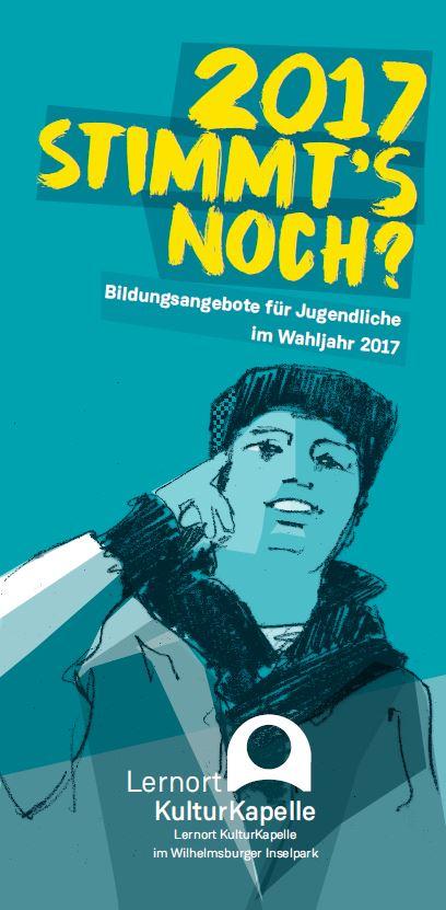 """""""Stimmt's noch?"""" - Bildungsangebote für Jugendliche im Jahr 2017"""