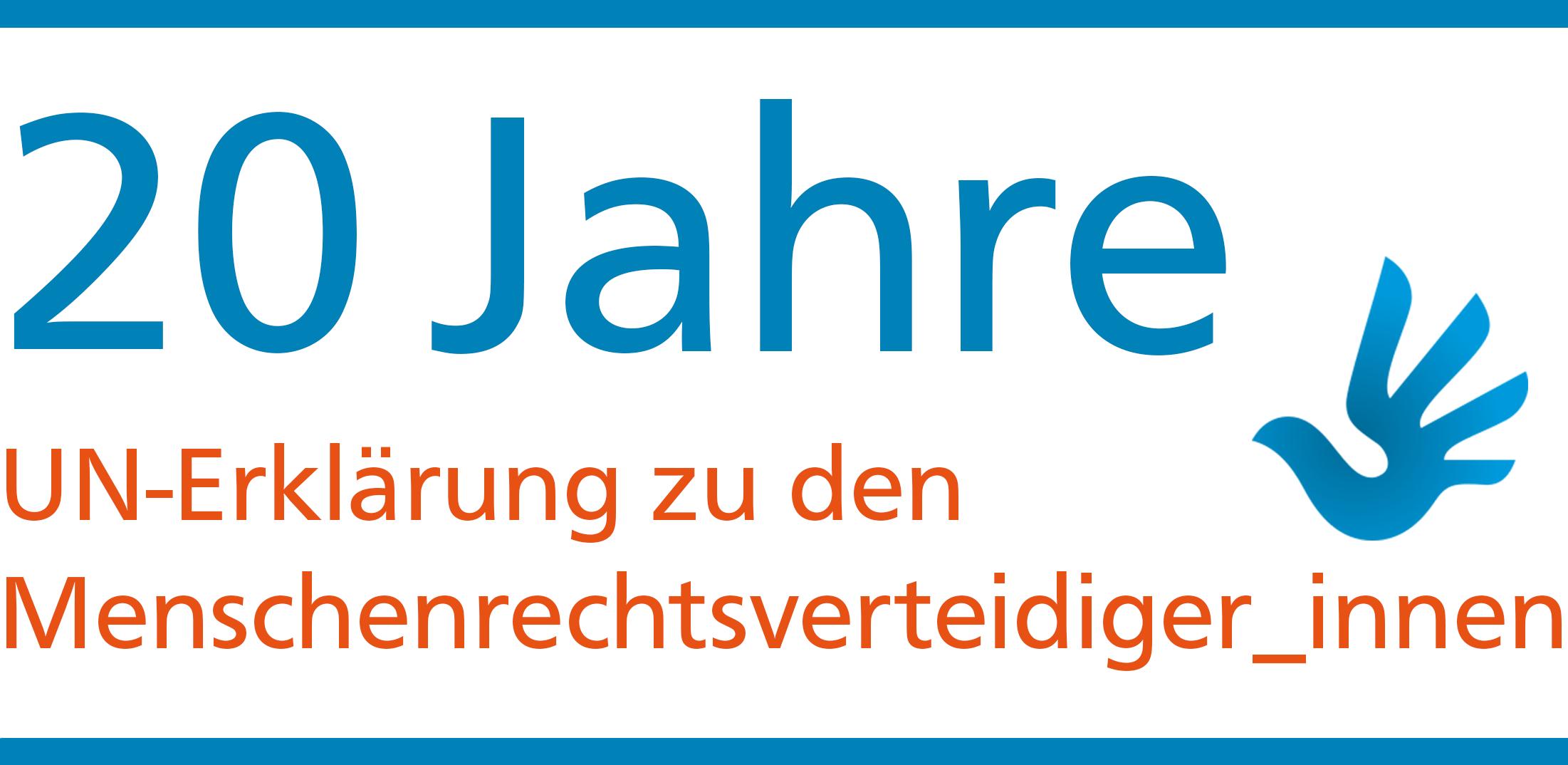 logo 20 Jahre UN-Erklärung zu den Menschenrechtsverteidiger_innen
