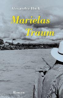 Marielas Traum_Alexandra Huck