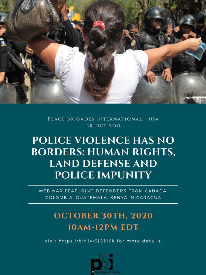 Polizeigewalt kennt keine Grenzen - Menschenrechte, Landverteidigung und Straflosigkeit der Polizei