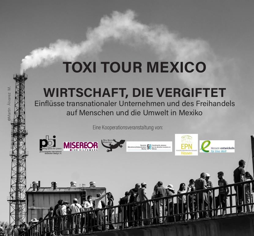 Toxi Tour Mexico_Wirtschaft, die vergiftet