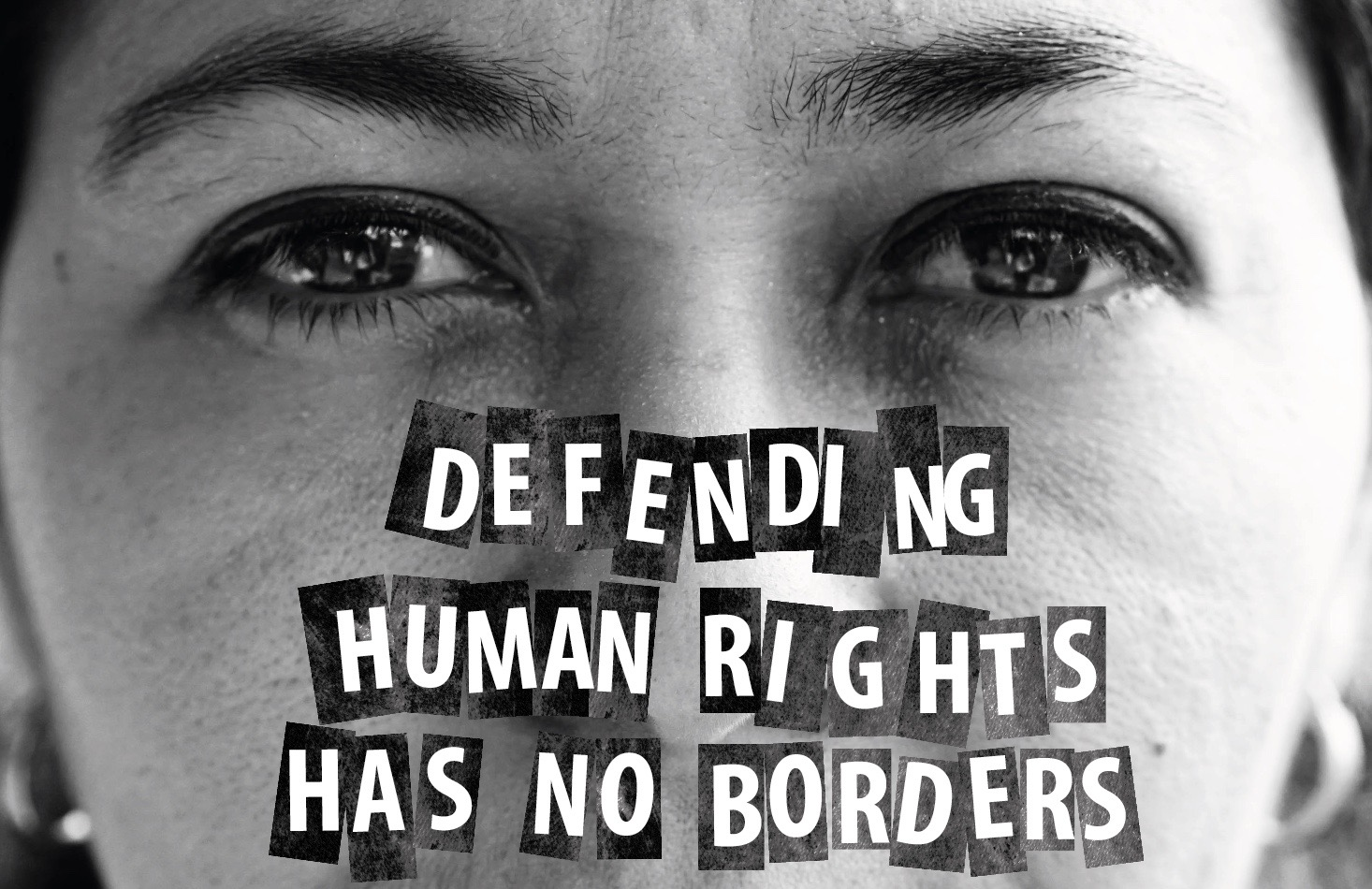 Defending Human Rights has no Borders