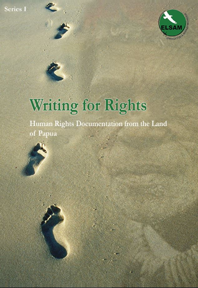 """Writing for Rights: Human Rights Documentation from the Land of Papua"""