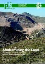 Undermining the Land - The defense of community rights and the environment in Mexico