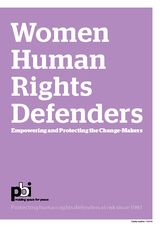 Women human rights defenders: Empowering and Protecting the Change-Makers